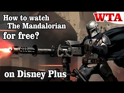 How to watch The Mandalorian for free? * WTA