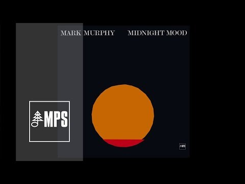 Mark Murphy - Midnight Mood - My Ship