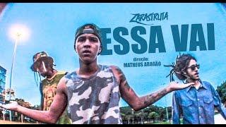 ZarastrutA - Essa Vai [Videoclipe oficial]