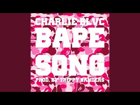 Bape Song