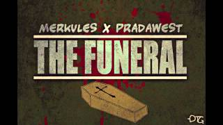 Merkules & Prada West - The Funeral (FREE DOWNLOAD)