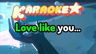 Love Like You (End Credits) [OST Timing] - Steven Universe Karaoke