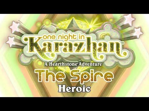Hearthstone: Karazhan Playthrough - The Spire Heroic
