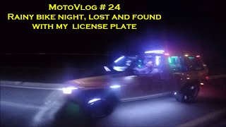 MotoVlog # 24 Rainy bike night, lost and found with my  license plate