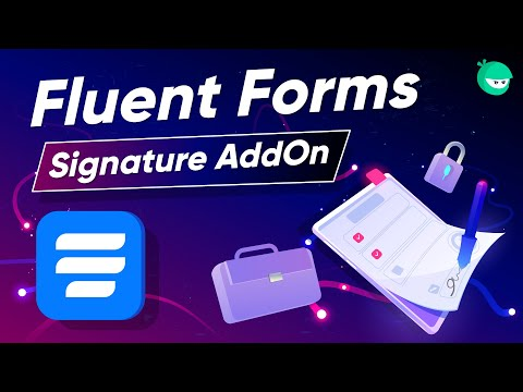How to add a Digital Signature to Online Form | WP Fluent Forms