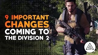 9 Important Changes Coming in The Division 2