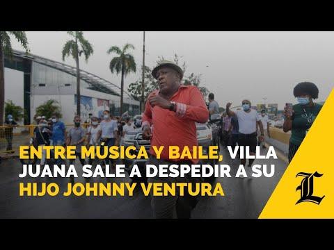 Entre música y baile, Villa Juana sale a despedir a su hijo Johnny Ventura