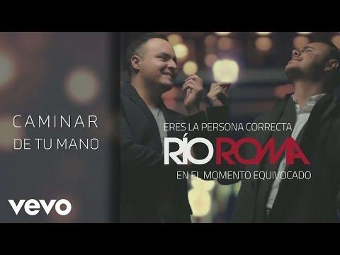 Río Roma - Caminar de Tu Mano (Cover Audio) ft. Fonseca