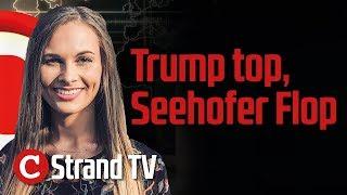 Strand-TV: Trump top, Seehofer Flop