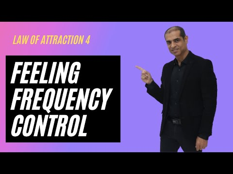 Law of attraction 4. Feeling Frequency Control - Mitesh Khatri
