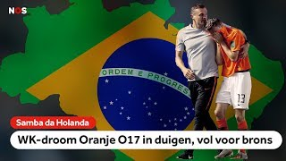 WK-droom barst uiteen, vol voor brons | NOS Sport meets Oranje onder 17