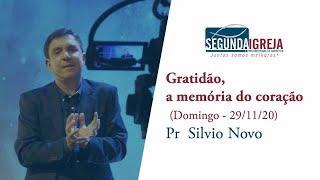 Gratidão, memoria do Coração - Pr. Silvio Novo (apenas mensagem)