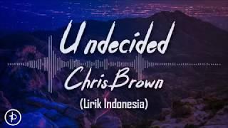 Sorry ya kawan lagunya agak fulgar jadi ada beberapa disensor wkwkwkkwchris brown - undecided (indonesia)undecided out now! http://smarturl.it/cbundecidedapp...