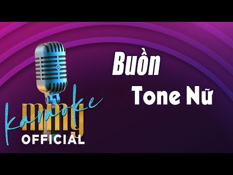 Buồn (Karaoke Tone Nữ) | Hát với MMG Band