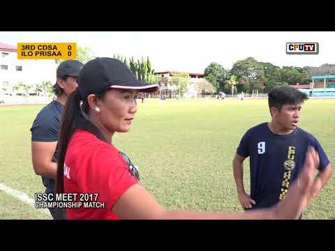 ISSC 2017 ILO PRISAA VS 3RD CDSA CHAMPIONSHIP GAME