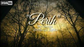 Senja - Perih (lirik)