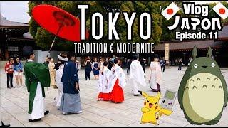 TOKYO tradition & modernité - Vlog Japon Ep.11