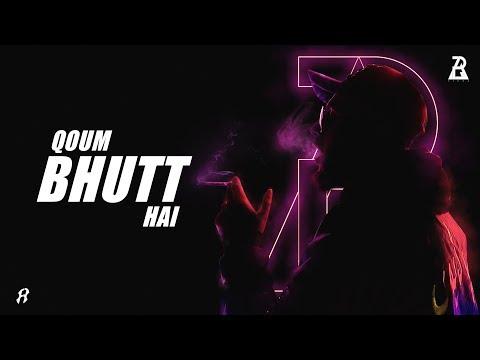 Qoum Bhutt Hai | Rap Demon | Official Music Video | Desi Hip Hop 2019