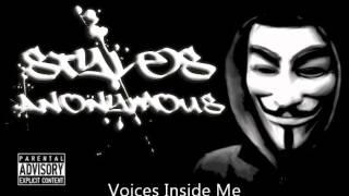 Styles Anonymous- Voices Inside Me (Prod. Necs)