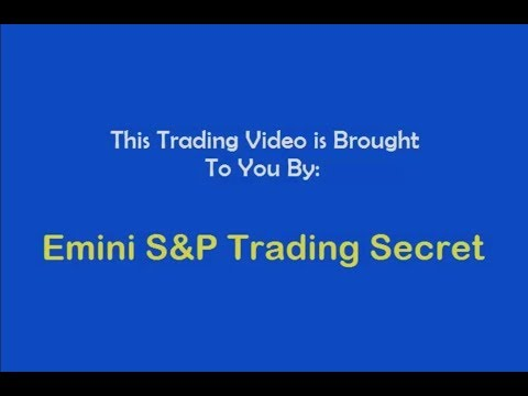 Emini S&P Trading Secret $8,299 Profit Trading ES
