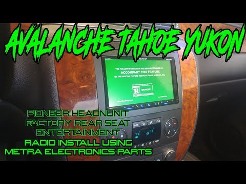 CHEVY / GMC AVALANCHE TAHOE YUKON - RADIO INSTALL WITH METRA PARTS - REAR SEAT ENTERTAINMENT