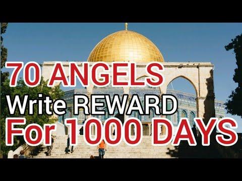 Beautiful DUROOD SHARIF - 70 Angels write REWARD for 1000 days - original recitation