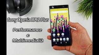 "Sony Xperia XA2 Plus ""Recensione"""