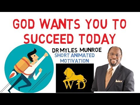 RELAX!!! THIS WHY YOU WILL SUCCEED by Dr Myles Munroe (Must Watch)