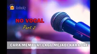 Cara Membuang Vokal Lagu Di Mp3 Menggunakan Audacity (Part 2)