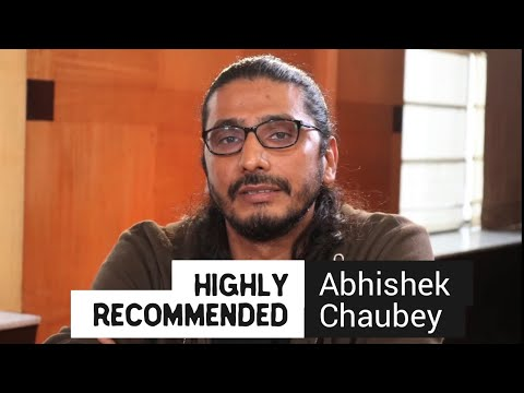 Highly Recommended: Abhishek Chaubey Mp3