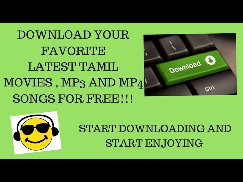 DOWNLOAD LATEST TAMIL MOVIES, MP3, AND MP4 SONGS FOR FREE