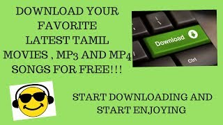 download-latest-tamil-movies-mp3-and-mp4-songs-for-free