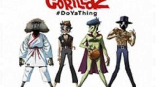 Gorillaz - Do Ya Thing feat. Andre 3000 & James Murphy (FULL)