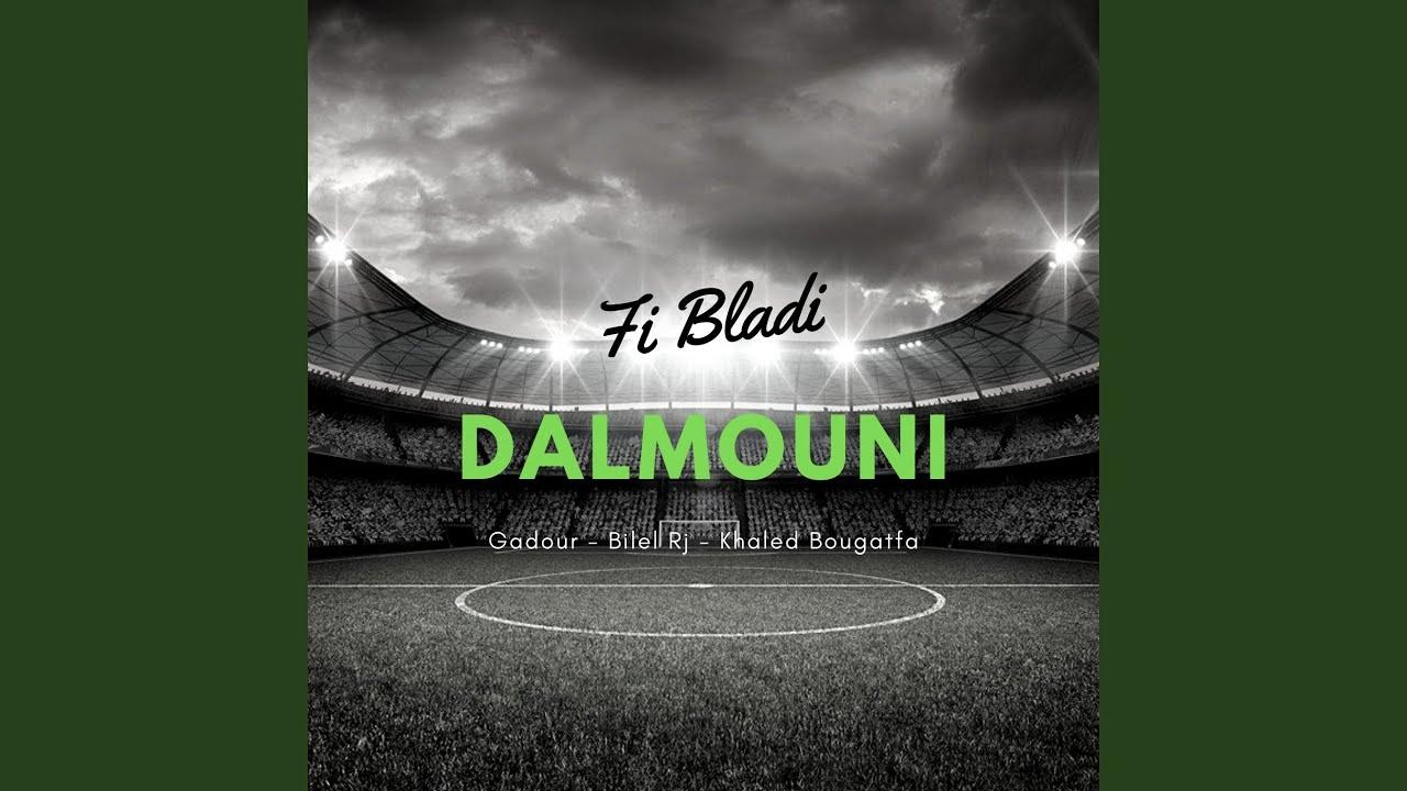 FI TÉLÉCHARGER DALMOUNI BLADI RAJA MUSIC 2018