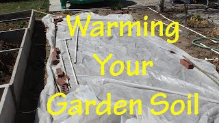 Gardening Tips: Warming your garden soil for early spring planting! (Ep 2)