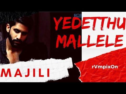 Yedetthu Mallele Song Lyrical whatsapp status video || Majili ||Naga Chaitanya || Samantha ||