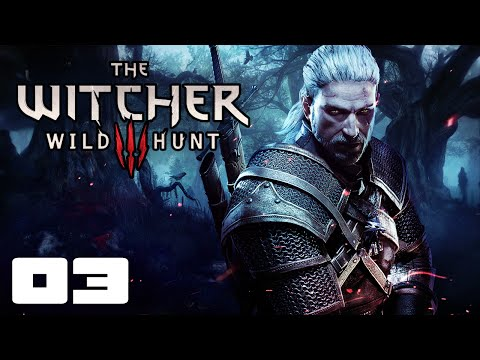 You Scratch My Back... - Let's Play Witcher 3: Wild Hunt - Part 3