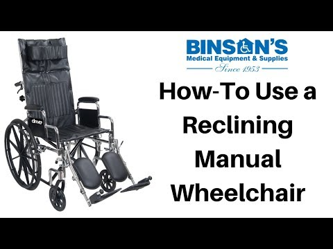 How-To Use A Reclining Manual Wheelchair