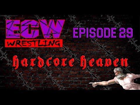 "TEW 2016 - Extreme Championship Wrestling - Episode 29 - ""Hardcore Heaven 1998"""