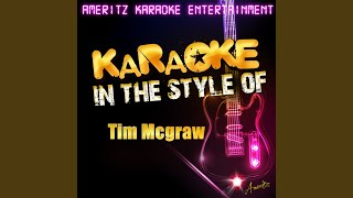 My Best Friend (In the Style of Tim Mcgraw) (Karaoke Version)