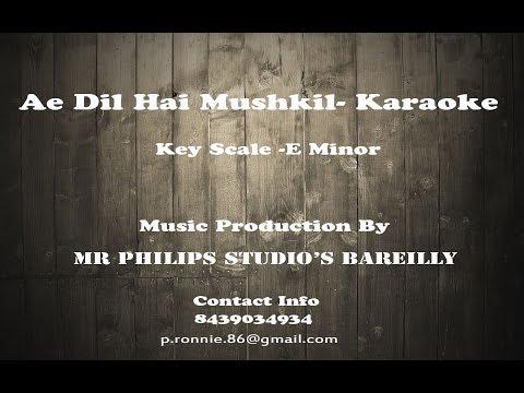 Ae Dil Hai Mushkil - Karaoke with lyrics , Arijit singh thumbnail