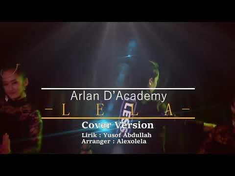 Lela (cover Version) Offical Vedio.Arlan D'Academy