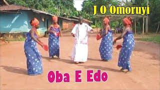 J O Omoruyi - Oba E Edo (Benin Music)