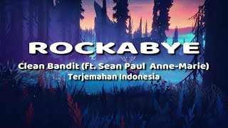 Rockabye Cover Lyric - Clean Bandit (ft. Sean Paul & Anne-Marie) Terjemahan Indonesia