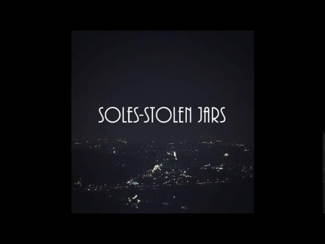 soles|stolen jars