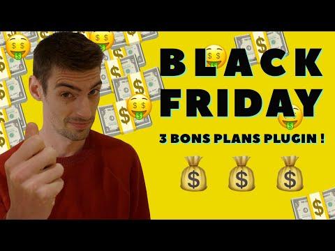 Black Friday : 3 bons plans plugin immanquables (? en fait il y en à 4)