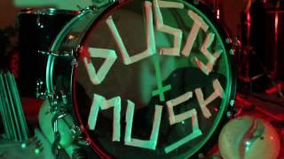 Dusty Mush - Brad Cruise