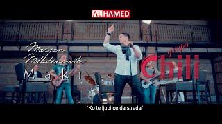 Marijan Mladenovic Maki i grupa Chili // Ko te ljubi ce da strada // offiicial video // 2015
