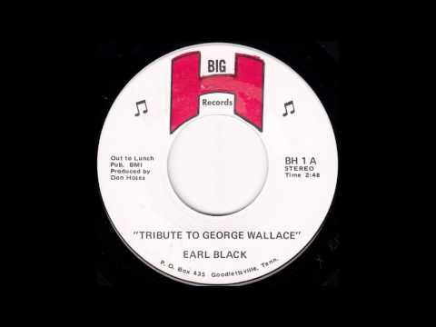 Earl Black - Tribute to George Wallace