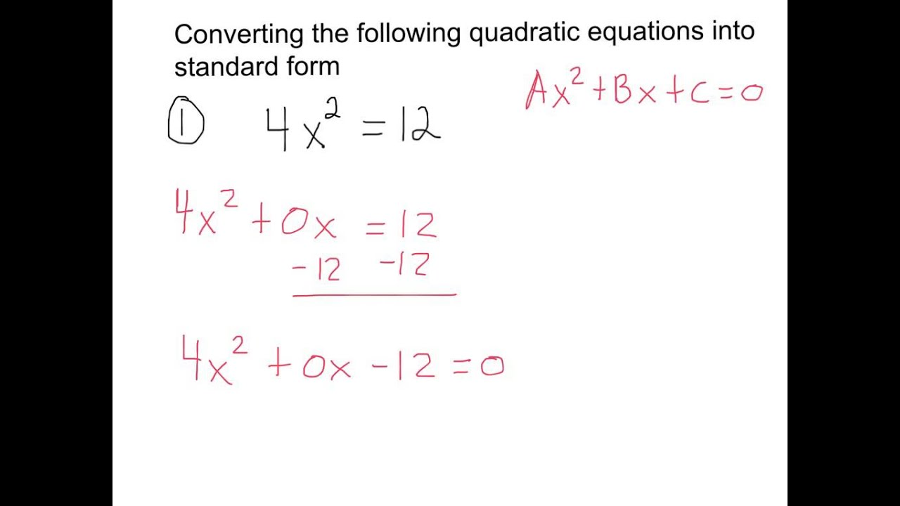 Converting Quadratic Equations Into Standard Form Youtube